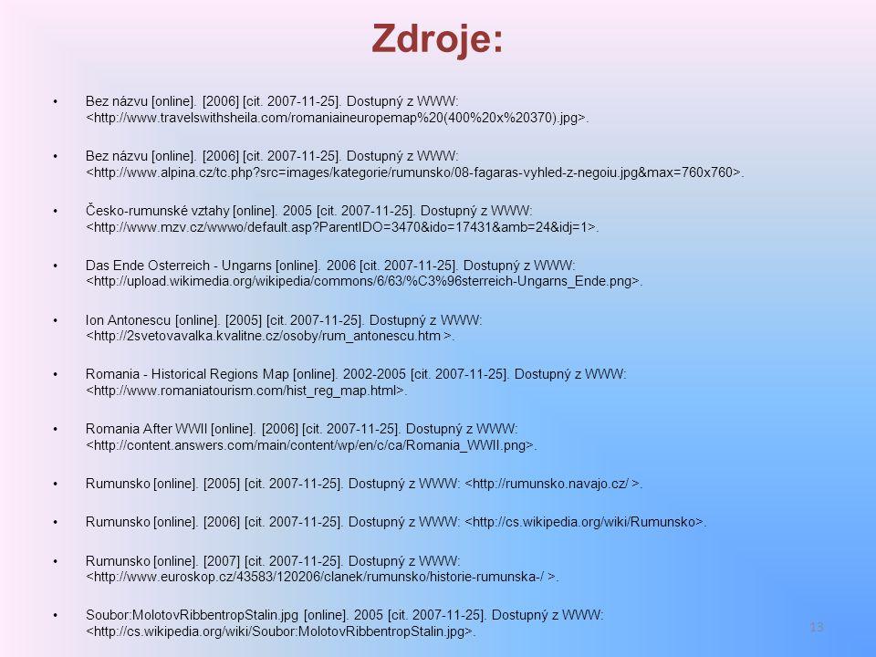 Zdroje: Bez názvu [online]. [2006] [cit. 2007-11-25]. Dostupný z WWW: <http://www.travelswithsheila.com/romaniaineuropemap%20(400%20x%20370).jpg>.